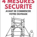 Les 4 mesures sécurité à appliquer avant d'utiliser son échafaudage