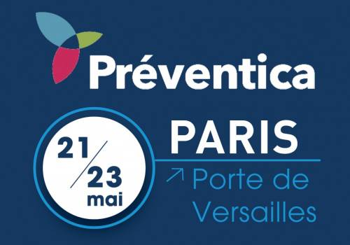 PARTICIPATION AU SALON PREVENTICA PARIS